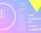 How to Pair Typefaces