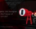 UX Designer, What's the Future of Mobile UI/UX?