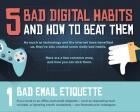 5 Dreadful Digital Habits & Ways to Overcome Them