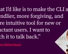 Teach the CLI to Talk Back
