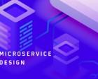 9 Fundamentals to a Successful Microservice Design