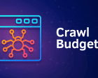 How Crawl Budget has Changed in the Last 2 Years