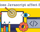 How Does Javascript Affect your SEO?