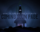 How to Design the Ultimate Coming Soon Page: 20 Awesome Case Studies