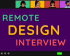 Crushing the Remote Product Design Interview