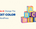 How to Change the Text Color in WordPress