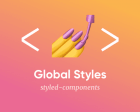 How to Create Global Styles with Styled Components