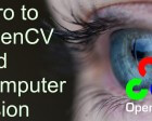 Essential OpenCV Functions to Get You Started into Computer Vision