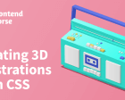Creating 3D Illustrations with CSS