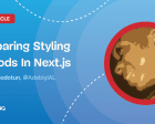 Comparing Styling Methods in Next.js