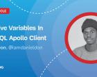 Reactive Variables in GraphQL Apollo Client
