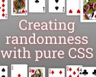 Creating Randomness with Pure CSS