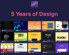 5 Years of Design - Time Travel Through Handpicked, Beautiful Designs