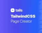 Tails - The Ultimate TailwindCSS Drag'n Drop Page Creator