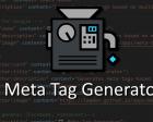 Meta Tag Generator - Generate HTML Code Optimal for SEO, Social Media, & Mobile
