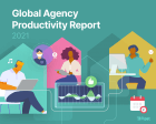 2021 Global Agency Productivity Report