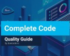 Complete Code Quality Guide - Learn Everything You Should Know About Code Quality