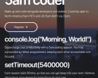 5am Coder - Wake up and Code Alongside Developers & Makers