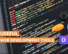 15+ Useful Web Development Tools that You Might not Know