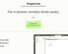 Prospero.Live - Pair In-browser Remotely, Iterate Quickly