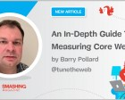 An In-Depth Guide to Measuring Core Web Vitals