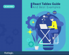 React Tables Guide and Best Examples