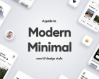 A Guide to the Modern Minimal UI Style