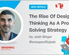 The Rise of Design Thinking as a Problem Solving Strategy