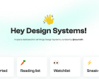 Hey Design Systems - A Space Dedicated for all Things Design Systems