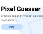 Pixel Guesser — Test your Knowledge of Pixel Sizes