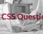 15 CSS Questions to Test your Knowledge