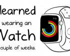 8 Things I Learned from Wearing an Apple Watch for a Couple of Weeks