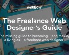 Free Ebook Guide to Freelancing, by Webflow